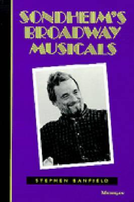 Sondheim's Broadway Musicals - Banfield, Stephen 0