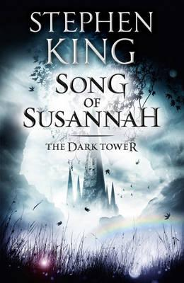 Song of Susannah - King, Stephen