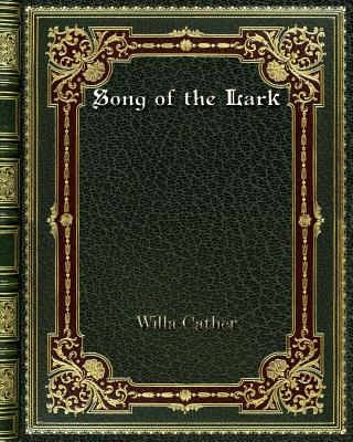 Song of the Lark - Cather, Willa