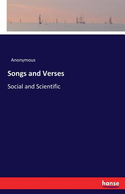Songs and Verses - Anonymous