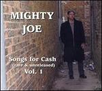 Songs for Cash, Vol. 1