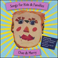 Songs for Kids and Families - Chas & Merry