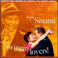 Songs for Swingin' Lovers! - Frank Sinatra
