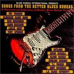 Songs from the Better Blues Bureau