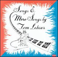 Songs & More Songs by Tom Lehrer - Tom Lehrer