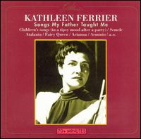 Songs My Father Taught Me - Frederick Stone (piano); Kathleen Ferrier (vocals); Kathleen Ferrier (piano); Owen Brannigan (vocals)