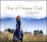 Songs of Changing Light