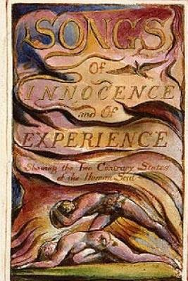 Songs of Innocence and of Experience - Blake, William, and Nelson, Nigel (Introduction by)