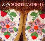 Songs of Our World - Raffi