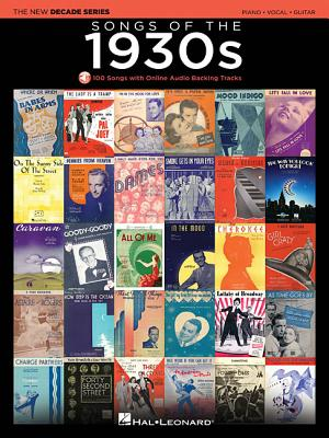 Songs of the 1930s: The New Decade Series with Online Play-Along Backing Tracks - Hal Leonard Publishing Corporation (Creator)