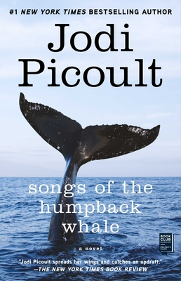 Songs of the Humpback Whale: A Novel in Five Voices - Picoult, Jodi