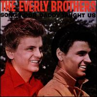 Songs Our Daddy Taught Us [Bonus Tracks] - The Everly Brothers