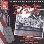Songs That Won the War: The Way You Look Tonight
