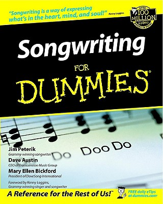 Songwriting for Dummies - Peterik, Jim, and Austin, Dave, B.A, and Bickford, Mary Ellen