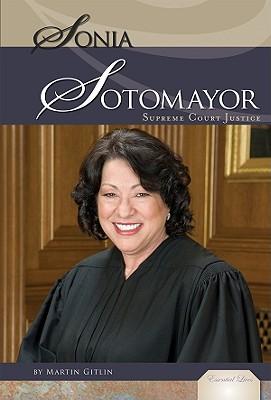 Sonia Sotomayor:: Supreme Court Justice -