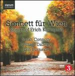 Sonnett f?r Wien: Songs of Erich Korngold