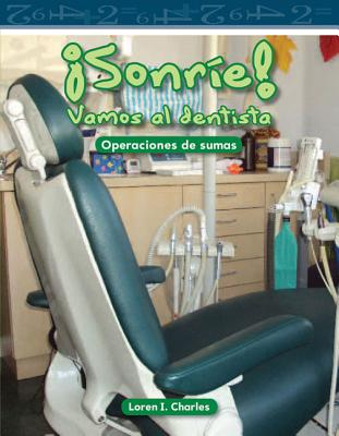 Sonrie! Vamos al Dentista - Charles, Loren I