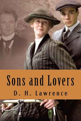 Sons and Lovers - Lawrence, D H, and Sanchez Juarez, Rafael (Editor)