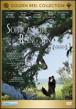 Sophie and the Rising Sun [Golden Reel Collection]