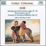 Sor: Introduction & Variations, Opp. 26-28; Douze Etudes, Op. 29; Fantaisie et Variation Brillantes, Op. 30