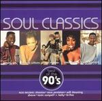 Soul Classics: Best of the 90's