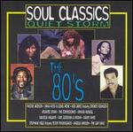 Soul Classics: Quiet Storm -- The 80's