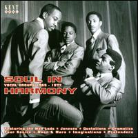 Soul in Harmony: Vocal Groups 1967-1977 - Various Artists
