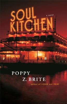 Soul Kitchen - Brite, Poppy Z