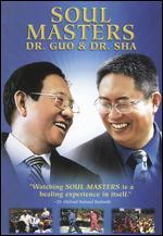 Soul Masters: Dr. Guo and Dr. Sha