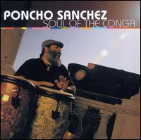 Soul of the Conga - Poncho Sanchez