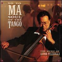 Soul of the Tango: The Music of Astor Piazzolla - Yo-Yo Ma