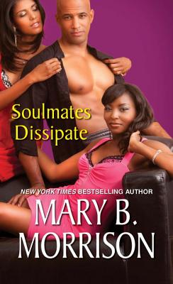 Soulmates Dissipate - Morrison, Mary B