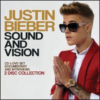 Sound and Vision - Justin Bieber