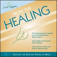 Sound Medicine: Music for Healing - Steven Halpern