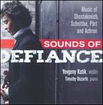Sounds of Defiance: Music of Shostakovich, Schnittke, Pärt and Achron