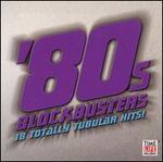 Sounds of the Eighties: 80's Blockbusters [2003]