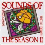 Sounds of the Season, Vol. 2