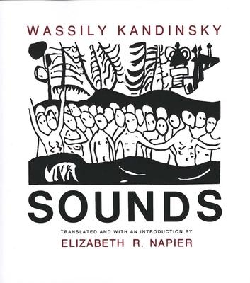 Sounds - Kandinsky, Wassily, and Napier, Elizabeth R (Translated by)