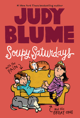 Soupy Saturdays with the Pain and the Great One - Blume, Judy