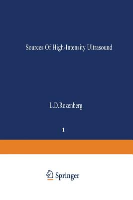 Sources of High-Intensity Ultrasound - Rozenberg, L D