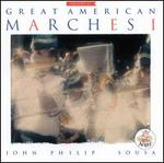 Sousa: Great American Marches, Vol. 1