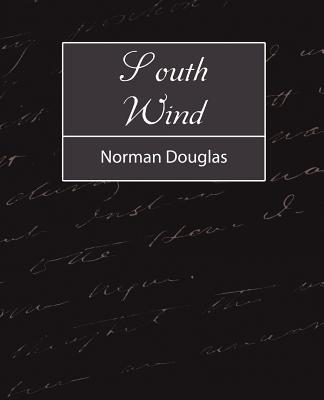 South Wind - Norman Douglas, Douglas