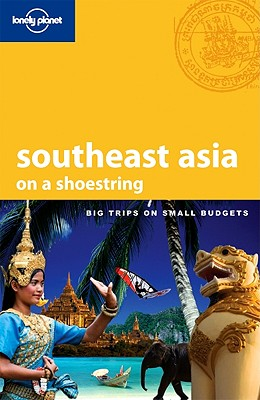 Southeast Asia on a Shoestring - Williams, China