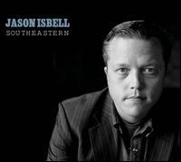 Southeastern [LP] - Jason Isbell