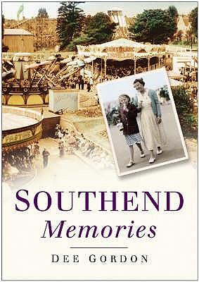 Southend Memories - Gordon, Dee
