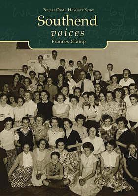 Southend Voices - Clamp, Frances