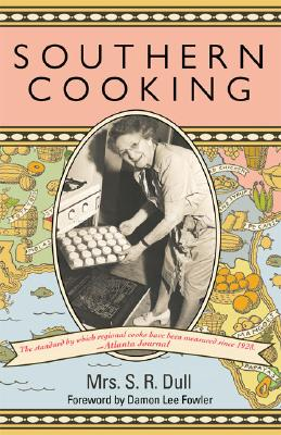 Southern Cooking - Fowler, Damon (Foreword by)