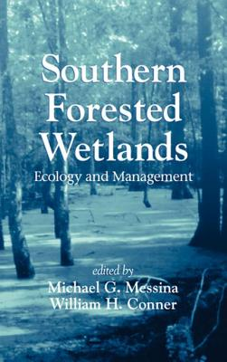 Southern Forested Wetlands - Messina, Michael G