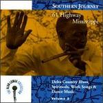 Southern Journey, Vol. 3: 61 Highway Mississippi