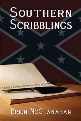 Southern Scribblings - Jones, Ben (Foreword by), and McClanahan, Brion